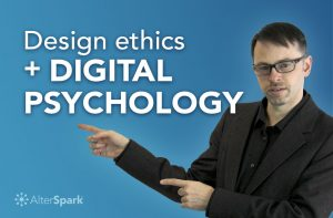 Design ethics _ Digital Psychology